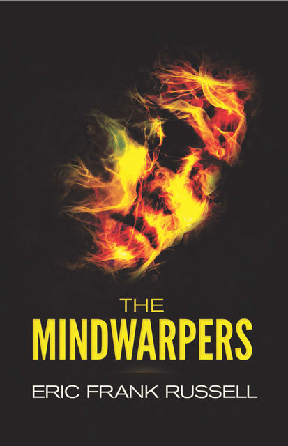 The Mindwarpers, Eric Frank Russell