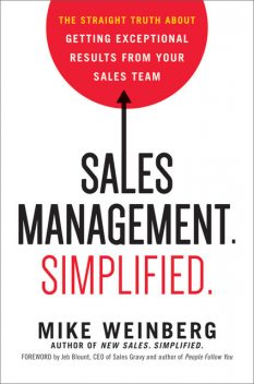 Sales Management. Simplified, Mike WEINBERG