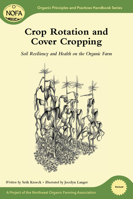 Crop Rotation and Cover Cropping, Seth Kroeck