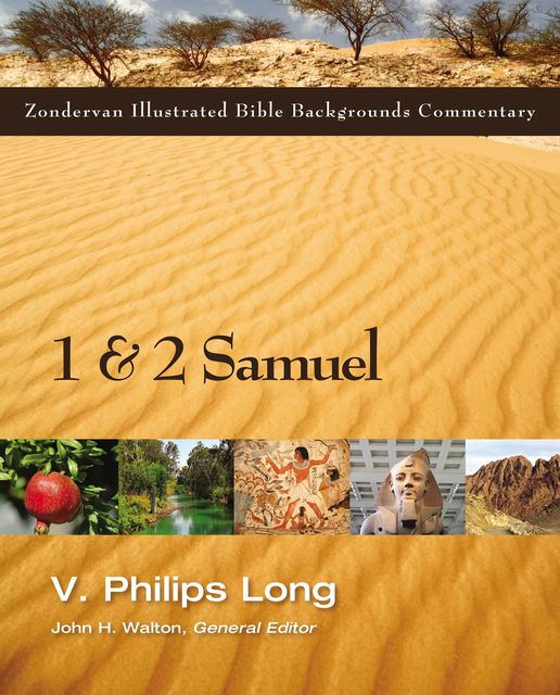 1 and 2 Samuel, V. Philips Long