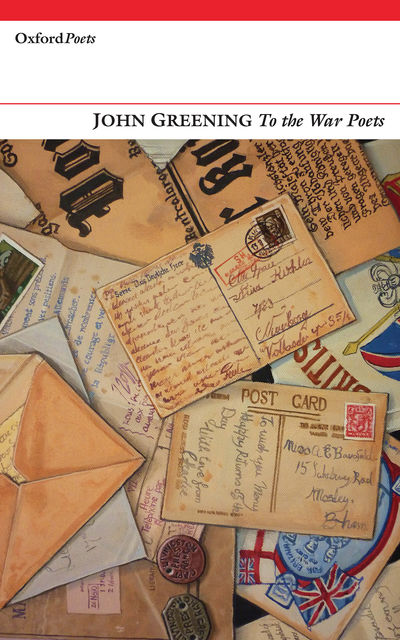 To the War Poets, John Greening