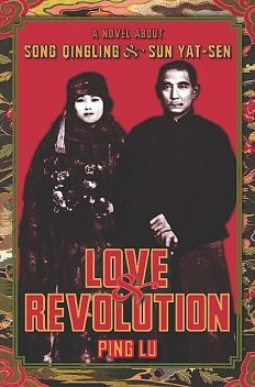 Love and Revolution, Ping Lu