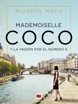 Mademoiselle Coco, Michelle Marly