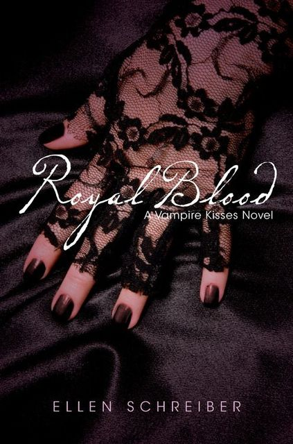 Vampire Kisses 6: Royal Blood, Ellen Schreiber