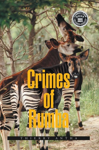 CRIMES OF RUMBA, THIERRY ANTHA