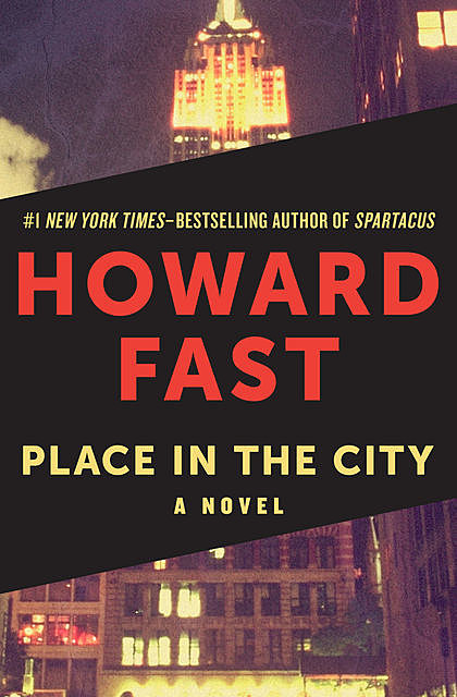 Place in the City, Howard Fast