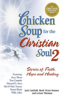 Chicken Soup for the Christian Soul 2, Jack Canfield, Mark Hansen