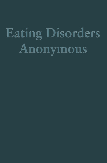 Eating Disorders Anonymous,