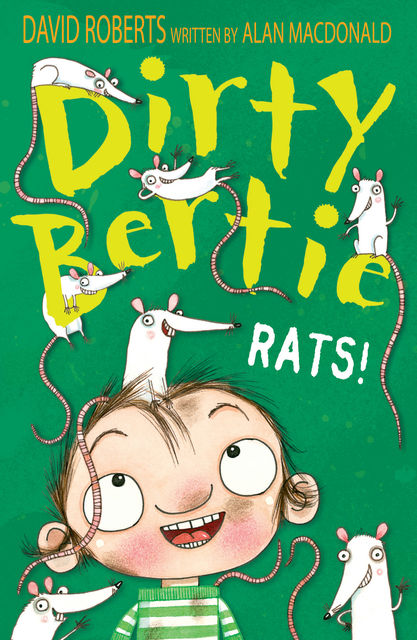 Dirty Bertie: Rats!, Alan MacDonald