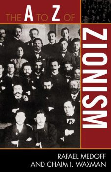 The A to Z of Zionism, Chaim I. Waxman, Rafael Medoff