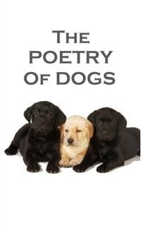 The Poetry Of Dogs, Elizabeth Barrett Browning