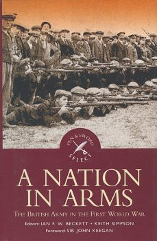 A Nation in Arms, Ian F.W.Beckett