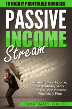 Passive Income, Jonathan Walker