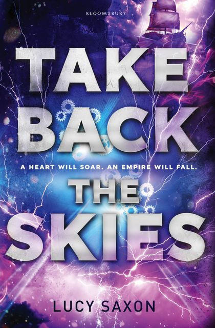 Take Back the Skies, Lucy Saxon