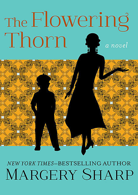 The Flowering Thorn, Margery Sharp