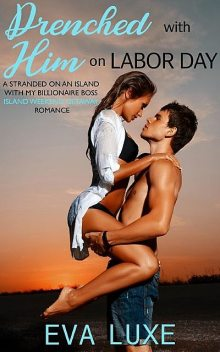 Drenched with Him on Labor Day, Sizzling Hot Reads