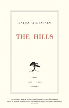 The Hills, Matias Faldbakken