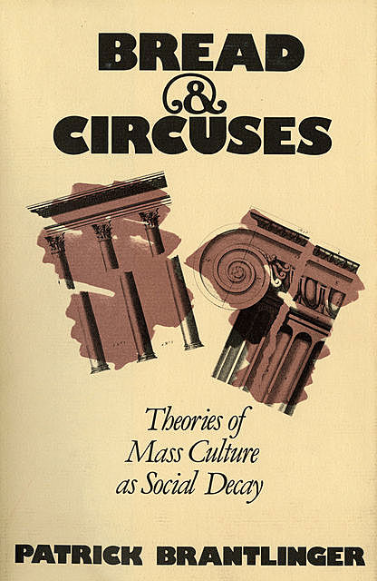 Bread and Circuses, Patrick Brantlinger