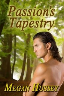 Passion's Tapestry, Megan Hussey