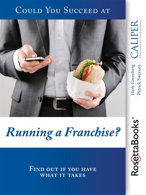 Could You Succeed at Running a Franchise?, Herb Greenberg, Patrick Sweeney