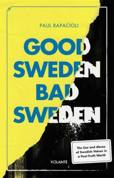 Good Sweden, Bad Sweden, Paul Rapacioli