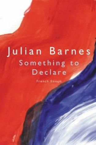 Something to Declare, Julian Barnes