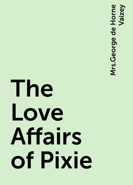 The Love Affairs of Pixie,