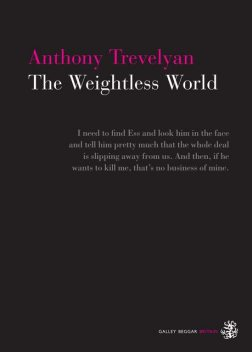 The Weightless World, Anthony Trevelyan