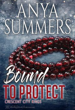 Bound To Protect, Anya Summers