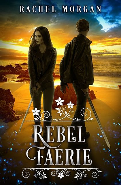 Rebel Faerie, Rachel Morgan