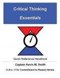 Critical Thinking Essentials, Captain Kevin M. Smith