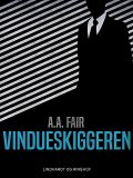 Vindueskiggeren, A.a. Fair