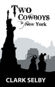 Two Cowboys in New York, Clark Selby