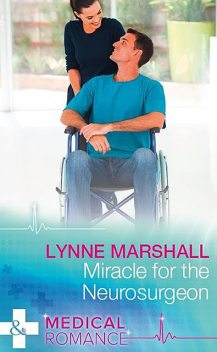 Miracle For The Neurosurgeon, Lynne Marshall