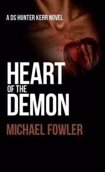 Heart of the Demon, Michael Fowler