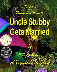 Uncle Stubby Gets Married, Schmidt, Jackson, raymond