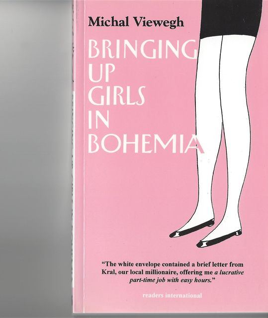 Bringing Up Girls in Bohemia, Michal Viewegh