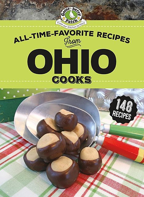 All-Time-Favorite Recipes From Ohio Cooks, Gooseberry Patch