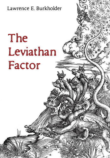 The Leviathan Factor, Lawrence E. Burkholder