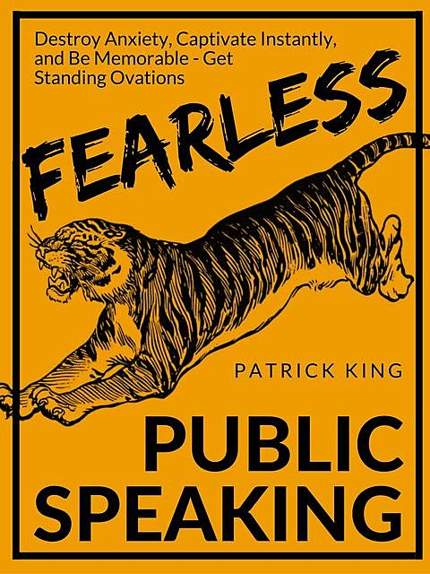 Fearless Public Speaking, Patrick King