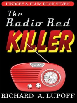The Radio Red Killer, Richard A.Lupoff