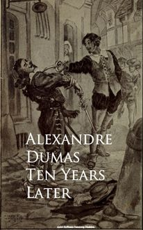 Ten Years Later, Alexander Dumas