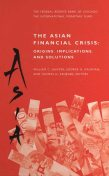 Asian Financial crises: Origins, implications and solutions, International Monetary Fund