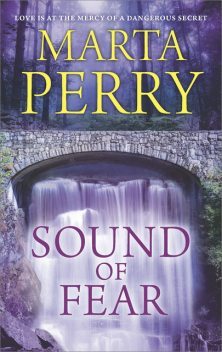 Sound of Fear, Marta Perry