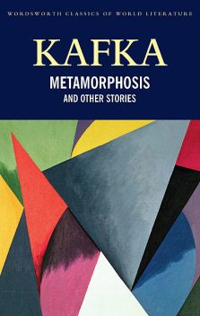 The Metamorphosis and Other Stories, Franz Kafka