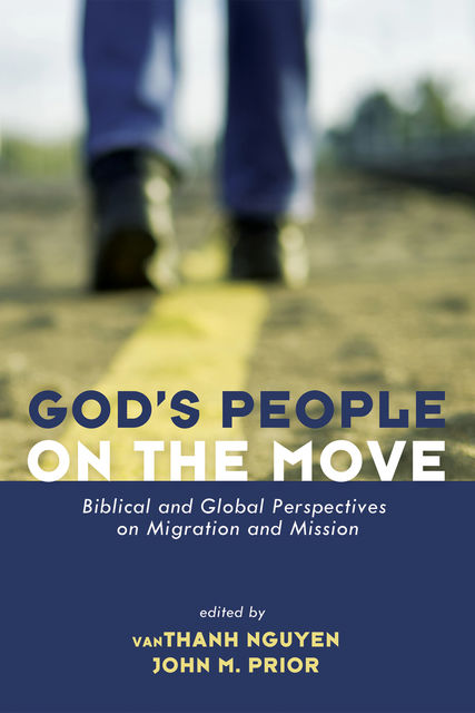 God's People on the Move, vanThanh Nguyen