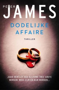 Dodelijke affaire, Peter James