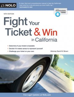 Fight Your Ticket & Win in California, David Brown