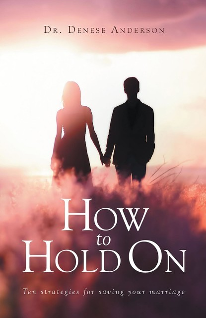 How to Hold On, Denese Anderson