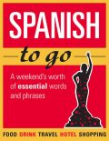 Spanish to go, Various Authors